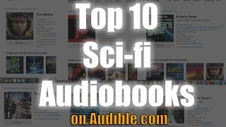 Top 10 Sci-Fi Audio Books on Audible (Stand Alone Books or Series / Trilogy)