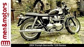 1. 2004 Triumph Bonneville T100 Review
