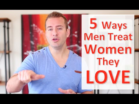 5 Ways Men Treat Women They Love