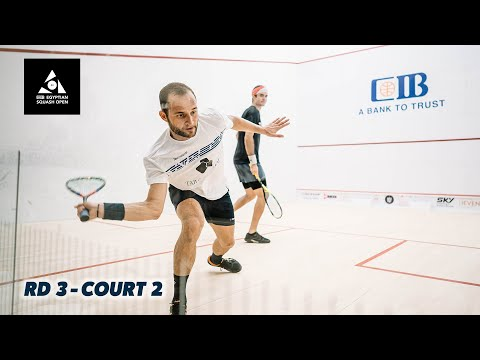 CIB Egyptian Open 2020 -  Court 2 Livestream - Rd 3