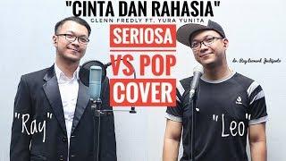 Video CINTA DAN RAHASIA - SERIOSA VS POP COVER Glenn Fredly Ft. Yura Yunita MP3, 3GP, MP4, WEBM, AVI, FLV Juli 2018