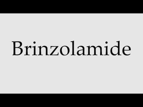 How to Pronounce Brinzolamide