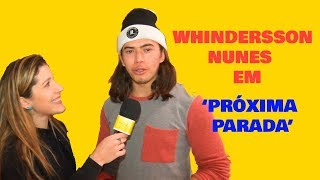 Whindersson Nunes convida para 'Próxima Parada'