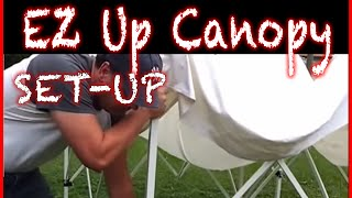 DIY: You can setup an E-Z up tent with one person in less then 5 minutes - ez up canopy setup