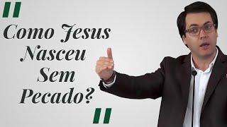 [Trecho] Como Jesus Nasceu Sem Pecado? - Leandro Lima