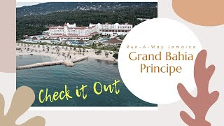This is a review of the Grand Bahia Principe Resort located in Run-A-Way Bay Jamaica. My visit was on June 7-11th. Referencing...