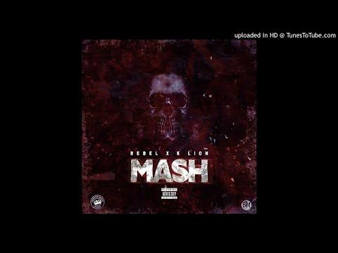 Rebel Sixx × K Lion - Mash (1Option Riddim)