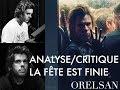 ORELSAN - La Fête Est Finie [ANALYSE/CRITIQUE]