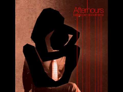 , title : 'Afterhours - Ci sono molti modi'