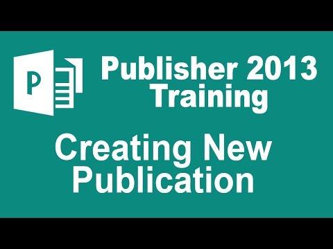 Microsoft Publisher 2013 Training - Create a New Publication
