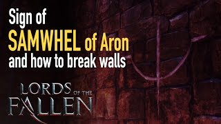 [Lords of the Fallen] Sir Samwhel of Aron sign and breaking walls