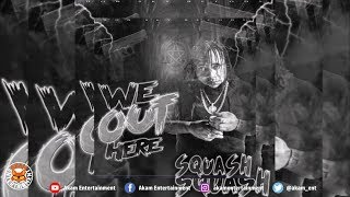Video Squash - We Out Here - June 2018 MP3, 3GP, MP4, WEBM, AVI, FLV Mei 2019