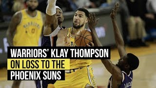 Warriors' Klay Thompson on loss to the Suns