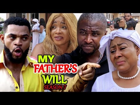 MY FATHER'S WILL (PART 7) - New Movie 2019 Latest Nigerian Nollywood Movie Full HD