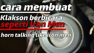 Video Wow amazing! How to make the horn of the bike talking like a robot in iron men MP3, 3GP, MP4, WEBM, AVI, FLV September 2018