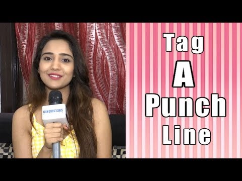 Exclusive | Tag A Punch Line Segment With Ashi Singh