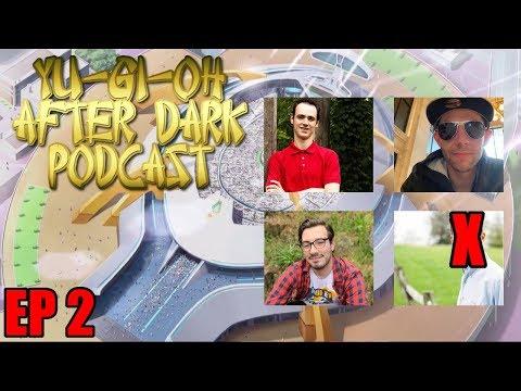 Yu-Gi-Oh After Dark Podcast: Episode 2