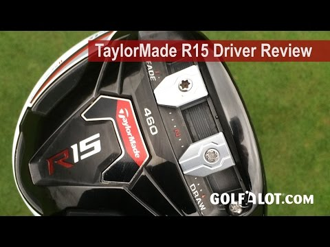 TaylorMade R15 Driver Review by Golfalot