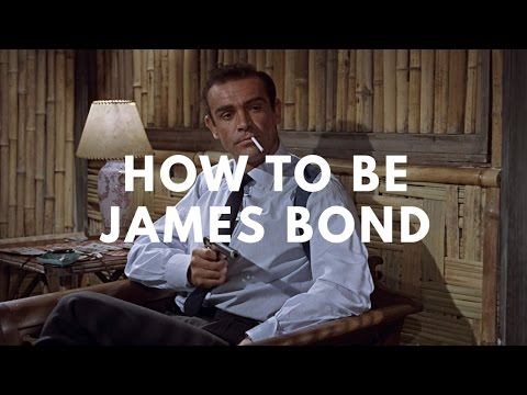 How To Be James Bond