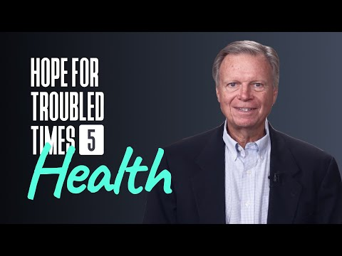Pastor Mark Finley. Hope for Troubled Time - Health. Episode 5