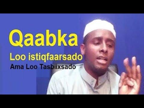 Video Sida istiqfaarta iyo Tasbiixda  loo Yiraahdo khaladka Dadka Dhagayso download in MP3, 3GP, MP4, WEBM, AVI, FLV January 2017