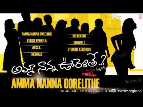 Amma Nanna Oorelithe