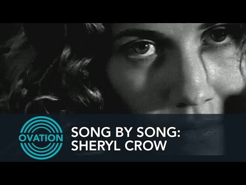 Song By Song: Sheryl Crow - Strong Enough - Moving to Los Angeles