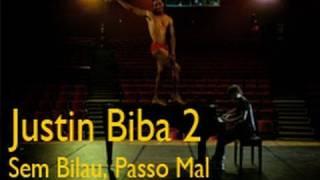 Justin Biba 2 - Sem Bilau Passo Mal | Paródia Justin Bieber - U Smile