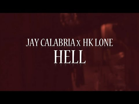 HK Lone feat. Jay Calabria – ''Hell'' [Videoclip]