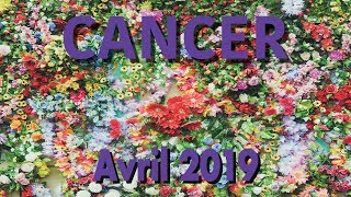 CANCER - AVRIL 2019 ~ Promotion attendue patiemment !!