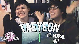 Video TAEYEON (태연) - I (FEAT. VERBAL JINT) ★ MV REACTION MP3, 3GP, MP4, WEBM, AVI, FLV Juli 2018