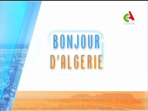 Bonjour d'Algérie du 21 janvier 2018 sur Canal Algérie