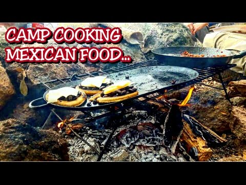 MEXICAN FOOD! CAMP COOKING! DELICIOUS AND SIMPLE RECIPE!