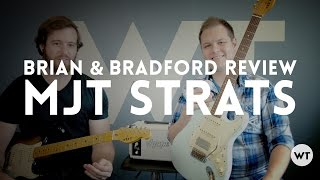 Video MJT VTS Review & Demo - Brian and Bradford play and review Strat style guitars by MJT MP3, 3GP, MP4, WEBM, AVI, FLV Juni 2018