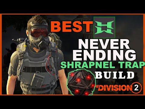 The Division 2 NEVER ENDING EXPLOSIVE SHRAPNEL TRAP BUILD | BEST SOLO LEGENDARY SKILL BUILD | TU12