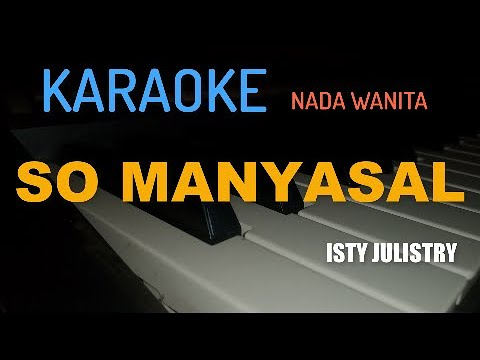 "KARAOKE MANADO SO MANYASAL ""ISTY JULISTRI"" (KEYBOARD)"