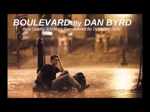 Dan Byrd - Boulevard (Original) HQ