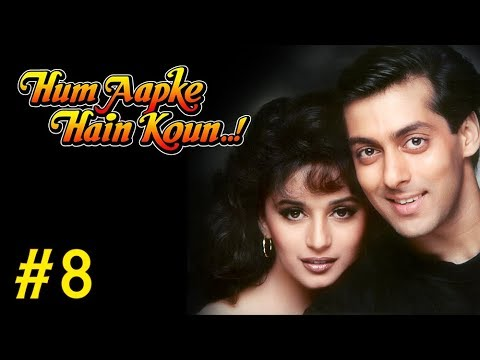 Hum Aapke Hain Koun Full Movie | (Part 8/17) | Salman Khan, Madhuri | Full Length Hindi Movie