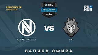 Team EnVyUs vs G2 - ESL Pro League S7 EU - de_overpass [Anishared, SleepSomeWhile]