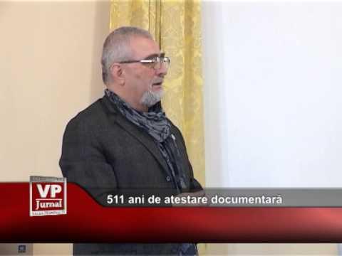511 ani de atestare documentară