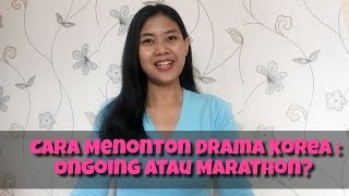 Video #Evlog Cara Menonton Drama Korea : Ongoing atau Marathon? MP3, 3GP, MP4, WEBM, AVI, FLV Maret 2018