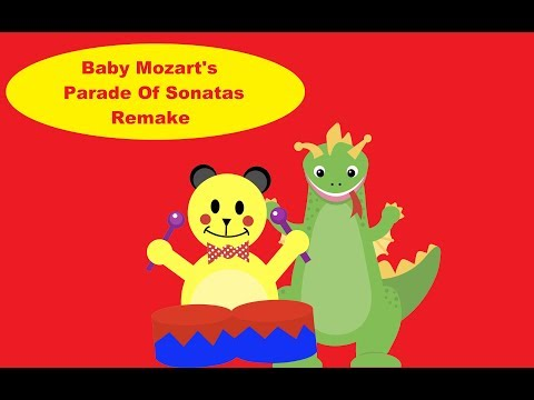 Baby Mozart's Parade Of Sonatas Remake  Inspried By Krazy Krok Productions