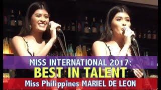 Video Miss International 2017: BEST IN TALENT - MARIEL DE LEON Miss Philippines Full Performance (HD) MP3, 3GP, MP4, WEBM, AVI, FLV Desember 2017