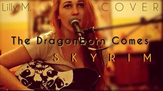 Video Skyrim: The Dragonborn Comes - Cover by Lilly M.