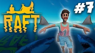 SWIMMING WITH SHARKS! | RAFT Gameplay Ep.7