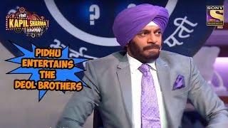 Pidhu Entertains The Deol Brothers - The Kapil Sharma Show