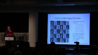 NW Children's Fund Forum:  Adverse Childhood Experiences&Building Resilience - March 6, 2013