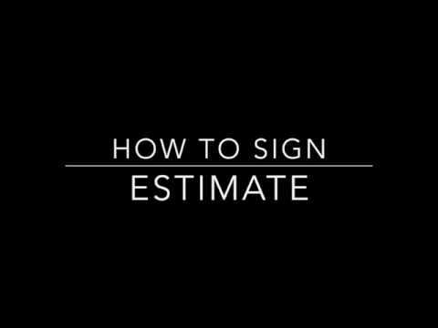 Learn How to Sign the Word Estimate