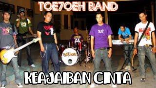 Keajaiban Cinta (VC) - Toe7oeh Band (2008)