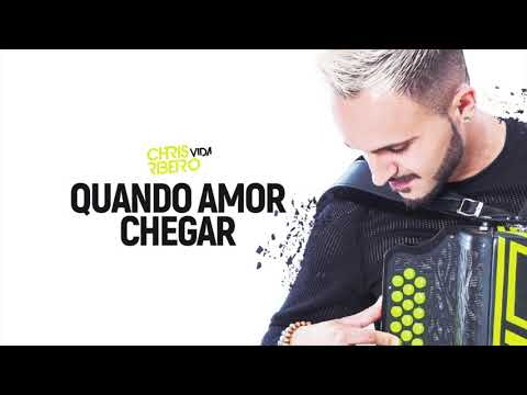 Poesias de amor - CHRIS RIBEIRO - QUANDO O AMOR CHEGAR (AUDIO)
